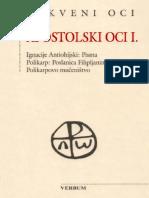 Apostolski Oci (Dio Prvi) - Sveti Ignacije Antiohijski i Sveti Polikarp