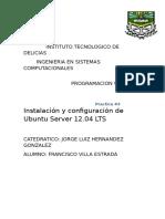 Practica # 3 Instalación y Configuración de Ubuntu Server 12.04 LTS