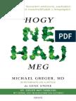 Michael Greger - Hogy ne halj meg