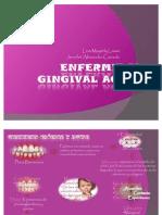 ENFERMEDAD GINGIVAL AGUDA