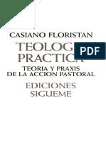 Teología Práctica. La Acción Pastoral. Floristán, Casiano