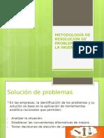 Metodología de Resolución de Problemas en La Ingeniería