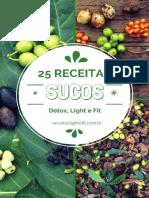 livro25receitasdesucosdetoxlightefit-paraperderbarrigaeemagrecerdevezcomsade-150725015627-lva1-app6892.pdf