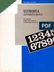 Guillén, Abraham - Economía Autogestionaria. Las Bases Del Desarrollo Económico de La Sociedad Libertaria [FAL, 1990]
