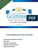 Proceso Papeleria Fin de Ciclo Escolar 2016 DIGEACE