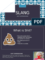 Slang Expressions with the Word Shit