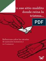En Ese Sitio Maldito Donde Rein - Asamblea Antiespecista de Madri
