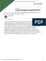"""""""É Preciso Ver Por Que as Pessoas Se Cansam de Viver"""" _ Cultura _ EL PAÍS Brasil"""