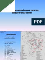 Aulas Geo Econômica Principais Provincias Distritos Mineralização do Brasil