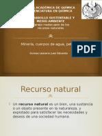 07_Manejo Inadecuado de Los Recursos Naturales ;Mineria, Cuerpos de Agua, Petroleo.