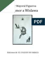 MAYORAL CÉSAR Por Amor a Wislawa