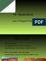 Lecture 19.3 Aquaculture Live vs. Prepared Feeds