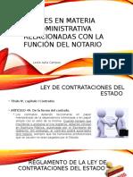 Leyes en Materia Administrativa Relacionadas Con La Función Notarial