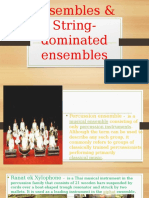 Percussion-dominated Ensembles & String-dominated Ensembles