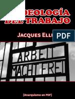 Ellul, Jacques - La Ideología Del Trabajo [Anarquismo en PDF]