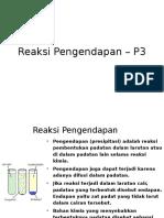 REAKSI PENGENDAPAN - P3