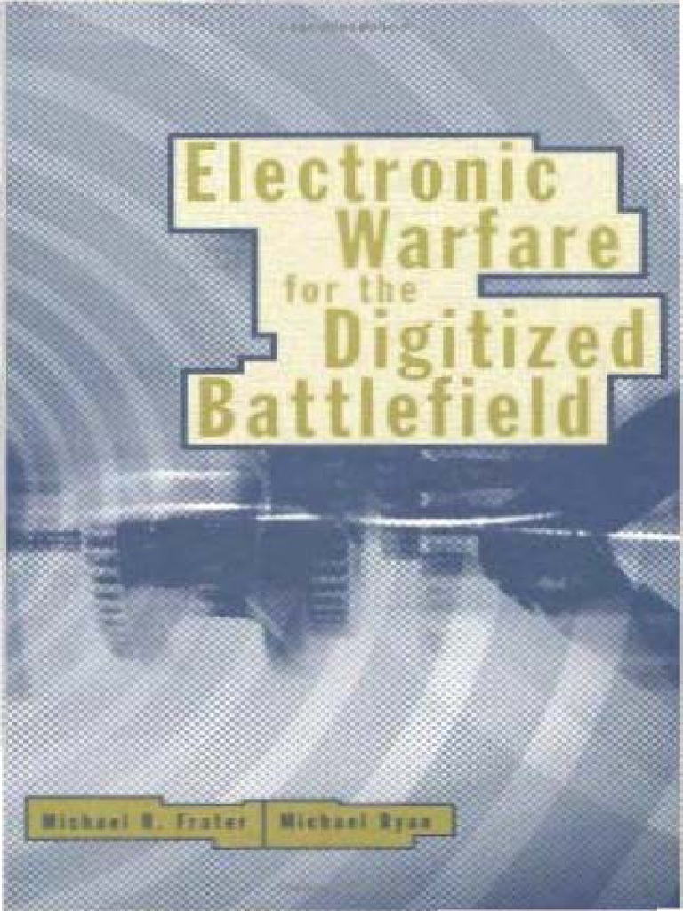 Electronic Warfare For The Digitized Battlefieldpdf Diode Transistor Logicdtl Circuits By Scu20129 Signals Intelligence