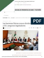 14-10-16 Las barreras físicas nunca dividirán a México y EU, aseguran legisladores _ AMPRYT Noticias