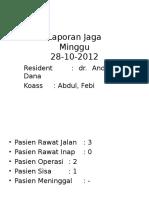 Laporan Jaga 28 Oktober 2012 Rev