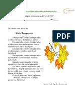 (Devagarinho - Interpretação, Ordenação de Acções de Acordo Com o Texto, Criação de Texto)