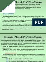 ECONOMIA E MERCADO - AULA QUINTA FEIRA DIA 29 05 08