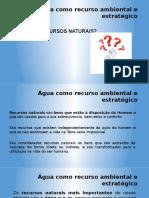 AULA 1_água Como Recurso Ambiental e Estratégico