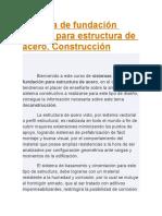 Sistema de Fundación Aislada Para Estructura de Acero