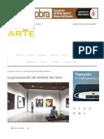 La Provocación de Andrés Serrano – Descubrir El Arte, La Revista Líder de Arte en Español