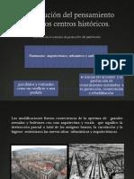 La evolución del pensamiento sobre los Centros Históricos y su situación actual