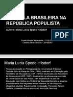 A Escola Brasileira Na República Populista