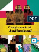 El mágico mundo del audiovisual