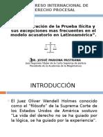 La Valoración de la Prueba Ilícita y sus excepciones más frecuentes en el modelo acusatorio en Latinoamérica - Pariona Pastran.ppt