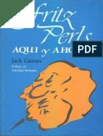 Fritz Perls Aqui y Ahora