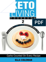 Ella Coleman - Keto Living Cookbook 2 - Lose Weight With 101 Yummy & Low Carb Ketogenic Savory and Sweet Snacks