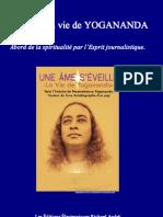 L'EVEIL, la vie de Paramhansa YOGANANDA - Abord de la spiritualité par l'Esprit journalistique.