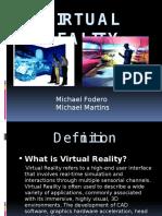 virtualrealityfinal-091211102811-phpapp01.pptx