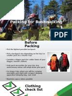 how to pack for bushwalking ppt