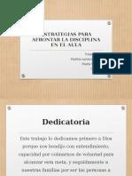 Estrategias Para Afrontar La Disciplina en El Aula Diapositivas