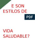 QUE SON ESTILOS DE VIDA SALUDABLE.docx