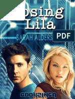 Alderson, Sarah - Lila 02 - Losing Lila