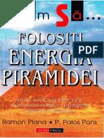 Ramon Plana & P.palos Pons - Cum Să Folosiți Energia Piramidei