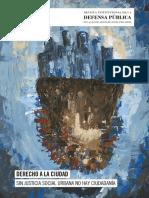 2016 - 10 - Revista Derecho a La Ciudad - Defensa Pública