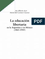 Acri Martin Alberto Y Cacerez Maria Del Carmen. La Educacion Libertaria en La Argentina Y en Mexico (1861-1945)