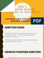 4_PPT 2_potensi Dan Persebaran Tambang