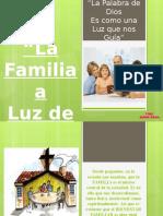La Familia a La Luz de La Biblia
