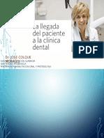 Llegada Paciente Consultorio Dental