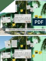Atención y Servicio a La Comunidad Universitaria