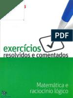 Exercícios resolvidos e comentados - Matemática e Raciocínio Lógico