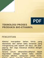 Teknologi Proses Produksi Bio-ethanol