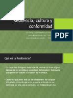 Resiliencia, Cultura y Conformidad